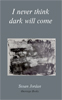 'I never think dark will come': cover